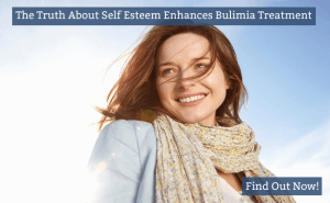 How The Truth About Self Esteem Can Enhance Bulimia Treatment2