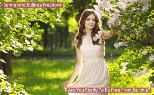 Spring Into Bulimia Freedom